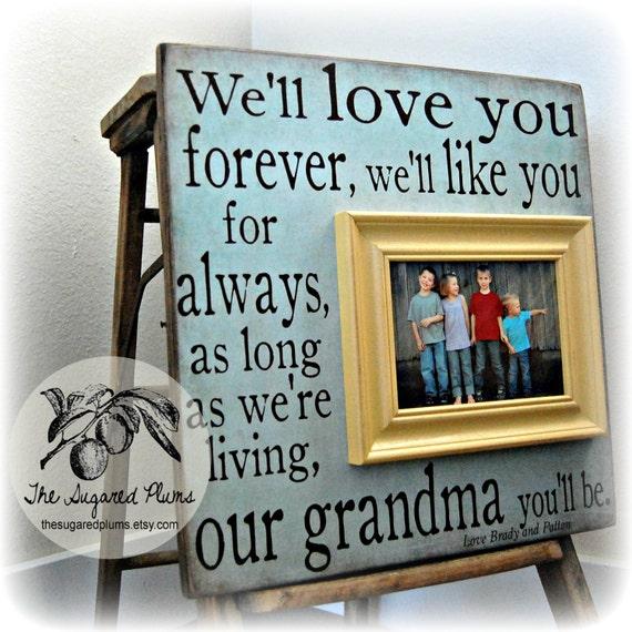 Mothers Day Frame, I\'ll Love You Forever, Grandma Gift Frame ...