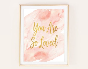 You Are So Loved Boho Nursery Art Watercolor Christian Print Wonderland Floral Woodland Forest | Printable Instant Download