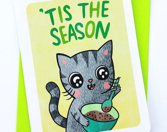 Tis the Season Cookie Cat- Cute Christmas Card Cat Holiday Card Boyfriend Season's Greetings Cute Holiday Card Friend Cat Lover Card