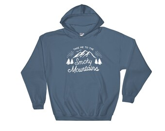 Smoky Mountains Hoodie - Smoky Mountains Shirt - Great Smoky Mountain - Smoky Mountain - Smokey Mountains - Great Smoky - Smoky Mountains