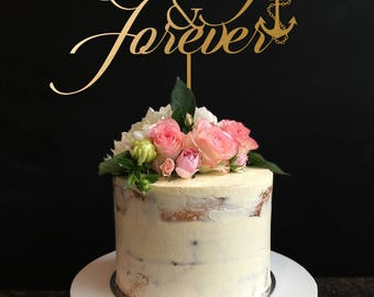 Always and Forever Cake Topper, Anchor wedding cake topper, Wedding Cake topper