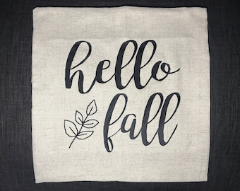 Hello fall pillow case