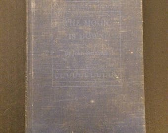 The Moon Is Down VIntage Book by John Steinbeck, Copyright 1942 First Published 1942 by The Viking Press Good Condition