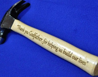Godfather Gift ~ Step Dad Gift ~ Father Of The Bride ~ Gift For Brother ~ Groomsmen Gift ~ Engraved Hammer ~ Grandpa Gift ~ Gift For Husband