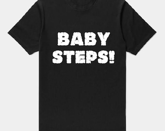 Baby Steps LL '18 Adult T-shirt