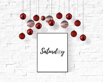 Saturday Print, Saturdays are for, Typography Art, Large Wall Art, Saturday Poster, Minimalist Art, Printable Art, Days of the Week