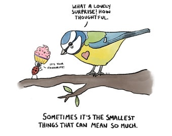 The Smallest Things... - Art Print - Thinking Of You - Cute Bird - Caring Gift - Pink Cupcake - Sweet Ladybird