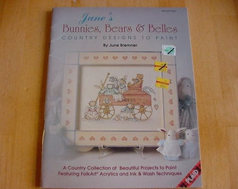 1992 June's Bunnies, Bears & Belles, Country Designs to Paint, Tole Painting, June Bremner, Folk Art, Ink and Wash, Pastels