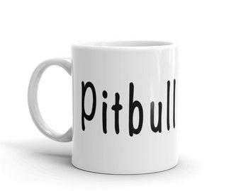 Pitbull Mom White Ceramic Mug