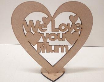 We love you mum