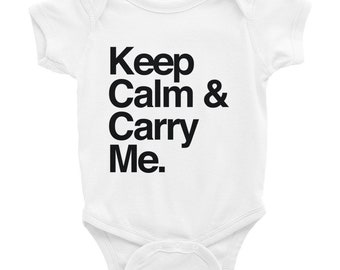 Keep Calm & Carry Me Typography Baby Onesie