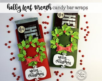 KIT Holly Leaf Wreath Candy Bar Wrappers, Hershey, Co-Worker Treats, Stocking Stuffers, Employee gift, Party favors, Teachers, Christmas