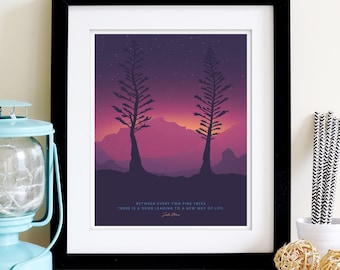 TWO PINES DUSK •  8x10 • Giclee Fine Art Poster • Outdoors Camping Inspirational Quote Hiking Poster for Mountain Backpacking Home decor