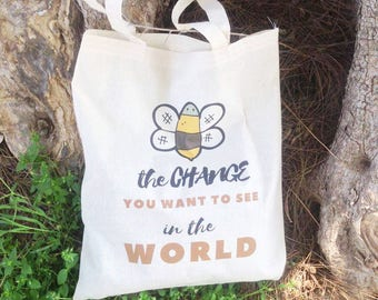 Reusable shopping bag – bee grocery bag, Inspirational tote bag, eco girl gift, cotton tote bag, vegan canvas tote bag, farmers market bag
