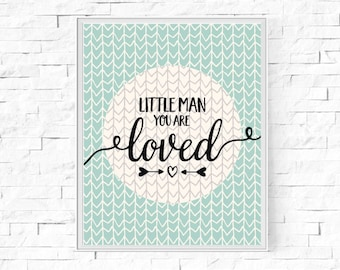 "Printable Little Man You Are Loved- Wall Art - Boys' Room - Digital Word Poster - Home Decor - Instant Download - 8""x10"" and A4."
