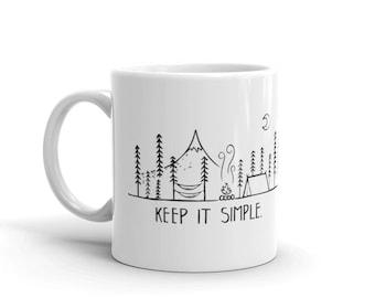 Keep It Simple Mug, Outdoor Mug, Camping Mug, Keep It Simple Coffee Mug, Ceramic Mountain Coffee Cup, Outdoor Lover, Unique Adventure Mug,