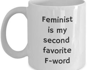 Feminist second favorite f-word mug | holiday birthday gag gift for sweary strong women