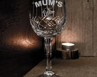 Mum's Crystal Wine Glass