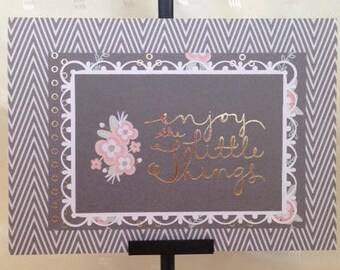Enjoy the Little Things - Thinking of You Card -