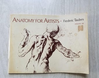 "Vintage Human Form Art Book ""Anatomy for Artists"" by Frederic Taubes 1969"