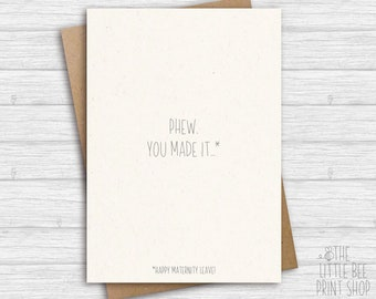 Funny maternity leave card, Phew, You made it! Happy maternity card, Having a baby, Expecting a baby Greetings Card, Funny maternity card
