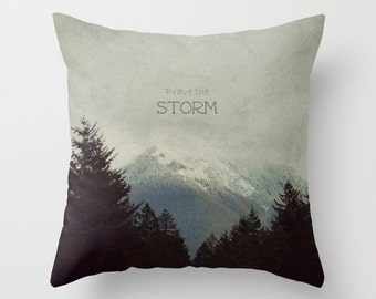 Throw Pillow Case Cover, Snowy Mountains, Wilderness, PNW, Storm, Forest, Outdoors, Brave the Storm - Photography by RDelean
