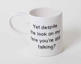 Ceramic Funny Mug Friends Gift Best Friend Mug Angry Mug