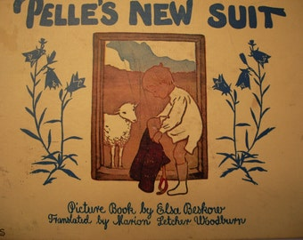 Pelle's New Suit by Elsa Beskow, Translated by Marion Letcher Woodburn, circa 1930s