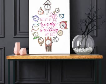 """Digital Download Inspirational quote """"I'll never be ready if I keep waiting to be - Original Watercolor Art - Digital Print - Quote home art"""