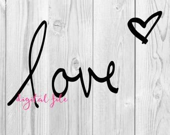 love * Digital Download SVG JPEG Files