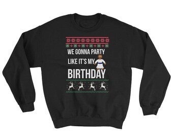 We Gonna Party Ugly Christmas Sweater | Merry Christmas | Funny Christmas | Ugly Sweater | Christmas Party | Ugly Xmas Sweater