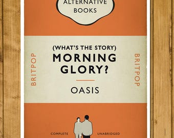 Britpop Book Cover Poster - Oasis - (What's The Story) Morning Glory? - Alternative Book Cover Print (UK and US sizes available)