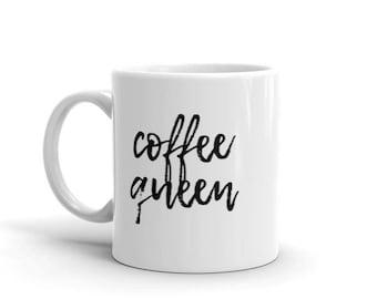 COFFEE QUEEN - mug, coffee mug, coffee cup, funny mug, gift for her, coffee lover