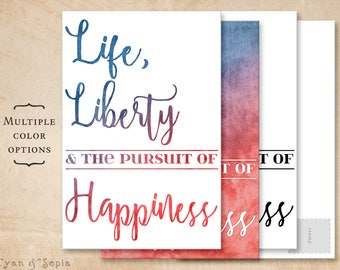 Printable Postcard - Life Liberty and the pursuit of Happiness - 4x6 Print Your Own - Political America Declaration of Independence Donation