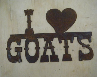 I Heart Goats Rusted Metal Sign/Farm/Ranch/FFA/4H/Country