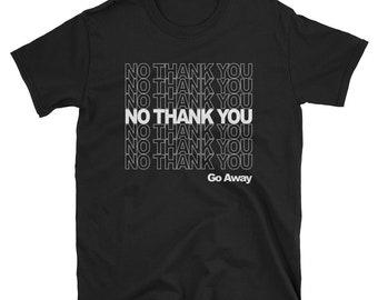 No Thank You Black Short-Sleeve Unisex T-Shirt