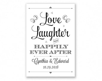 Printable Love Laughter and Happily Ever After Wedding Sign, Black Lettering, Engagement, Shower, Rehearsal, #HAP6B