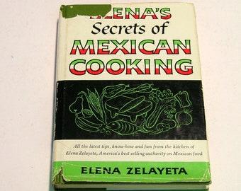 Elena's Secrets of Mexican Cooking by Elena Zelayeta