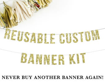 Custom Party Banner Kit in Gold | personalized custom banner kit birthday party wedding engagement 21st 18th reusable baby shower photo prop