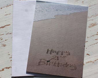 Happy 21st Birthday Beach Writing, Sand Writing, Card, Ocean, Beach, Photo Card,