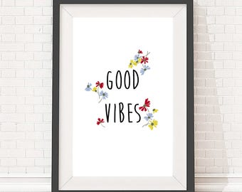 Digital download artwork, typography quote design, print poster for home, Good Vibes slogan, A4 and A3 size
