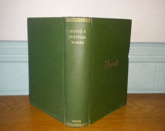 The Poetical Works Of Thomas Hood Dated 1906 Hardback Book By Walter Jerrold Poetry English Literature Antiquarian Book