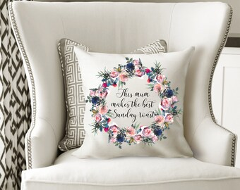 Mother's Day Gift, Best Mum Cushion, Sunday Roast Cushion, Floral Wreath Cushion Cover, Christmas Gift, Birthday Gift, Mother's Day
