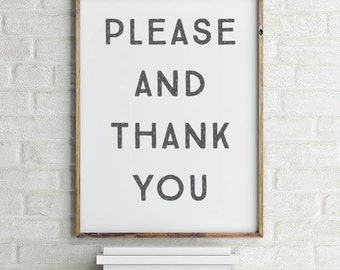 Please and Thank You Wall Art Printable   Please Art   Ready to Frame   Printable Art   Type Poster   Home Decor   INSTANT DOWNLOAD