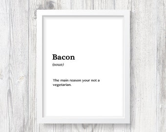 Bacon Gift Print, Breakfast Kitchen Decor, Bacon Lover Gift, Printable Bacon Poster, Funny Food Poster, Funny Wall Art for the Home, Foodie