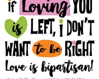 If Loving You Is Left, I Don't Want To Be Right Human Rights Magnet