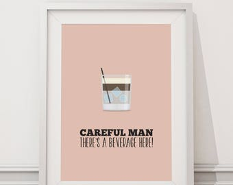 The Big Lebowski Poster - Careful Man, There's a Beverage Here Quote Minimal Style Poster Print the dude coen brothers Jeff Bridges