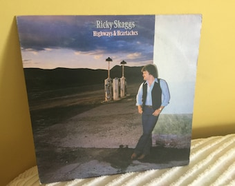 Ricky Skaggs Highways and Heartaches Record Album Vinyl NEAR MINT CONDITION