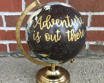 Hand Lettered Globe | Adventure Is Out There| Custom Globe | Calligraphy Globe | Travel | Home Decor | Hand Painted Globe