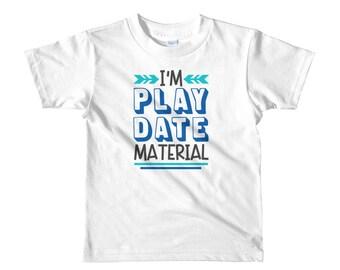 Play date material Short sleeve kids t-shirt